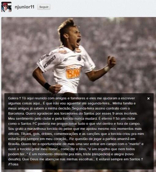Neymar não aguentou esperar até depois do jogo contra o Flamengo e anunciou a ida para o Barcelona (Foto: Reprodução)